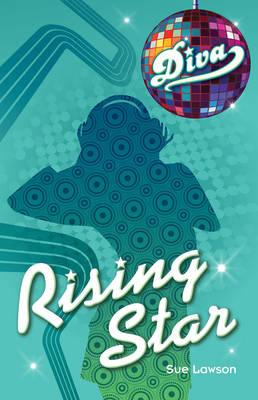 Diva 2:Rising Star by Sue Lawson