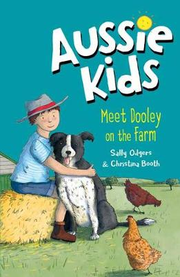 Aussie Kids: Meet Dooley on the Farm by Sally Odgers