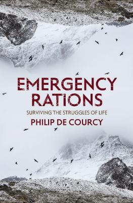 Emergency Rations by Philip De Courcy