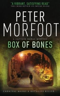 Box of Bones (a Captain Darac Novel 3) by Peter Morfoot
