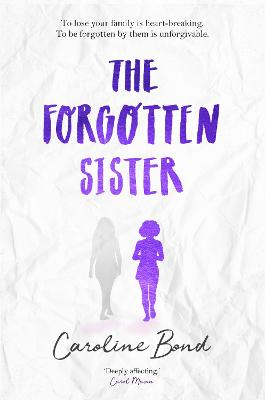 The Forgotten Sister by Caroline Bond