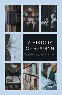 A History of Reading by Steven Roger Fischer