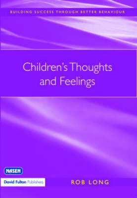 Children's Thoughts and Feelings by Rob Long