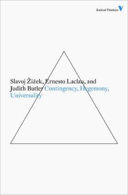 Contingency, Hegemony and Universality by Slavoj Zizek