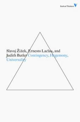 Contingency, Hegemony and Universality by Judith Butler