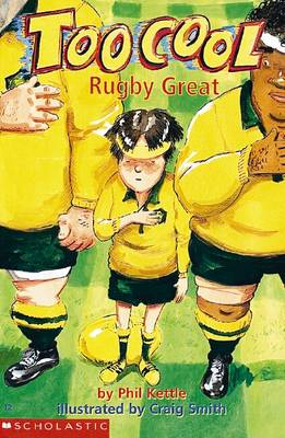 Toocool Rugby Great by Phil Kettle