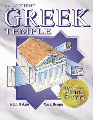 An Ancient Greek Temple by John Malam