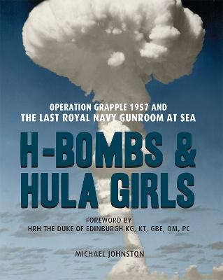 H-Bombs and Hula Girls by Michael Johnson