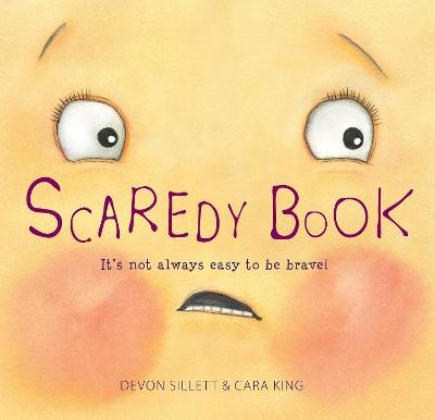 Scaredy Book by Devon Sillett