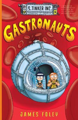 Gastronauts by James Foley