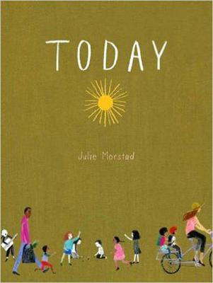 Today by Julie Morstad