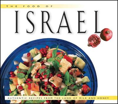 Food of Israel by Sherry Ansky