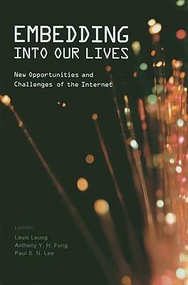 Embedding into Our Lives: New Opportunities and Challenges of the Internet book