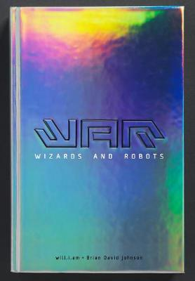 WaR: Wizards and Robots by will.i.am