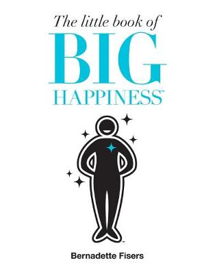 Little Book of Big Happiness book
