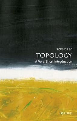 Topology: A Very Short Introduction by Richard Earl