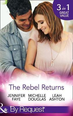 The Rebel Returns by Jennifer Faye