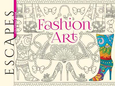 ESCAPES Fashion Art Coloring Book by Marty Noble