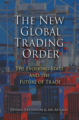 The New Global Trading Order by Professor Dennis Patterson