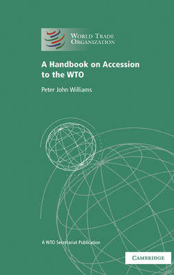 Handbook on Accession to the WTO book
