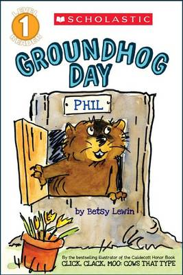 Groundhog Day by Betsy Lewin