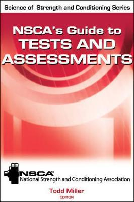 NSCA's Guide to Tests and Assessments by NSCA -National Strength & Conditioning Association