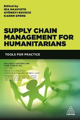 Supply Chain Management for Humanitarians by Gyongyi Kovacs