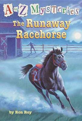 Runaway Racehorse by Ron Roy