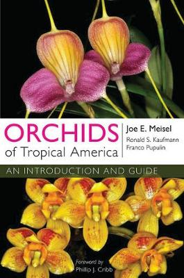 Orchids of Tropical America by Joe E. Meisel
