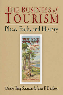 Business of Tourism by Philip Scranton