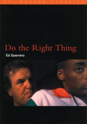 Do the Right Thing by Ed Guerrero