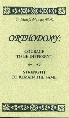 Orthodoxy by Mateja Matejic