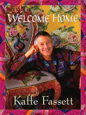 Welcome Home by Kaffe Fassett