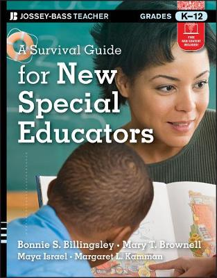 A Survival Guide for New Special Educators by Bonnie S. Billingsley
