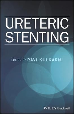 Ureteric Stenting by Ravi Kulkarni