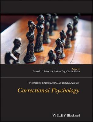 The Wiley International Handbook of Correctional Psychology by Devon L. L. Polaschek