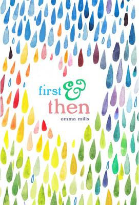 First & Then by Emma Mills