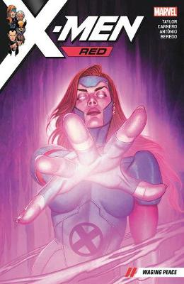 X-men Red Vol. 2: Waging Peace by Tom Taylor