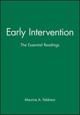 Early Intervention by Maurice A. Feldman