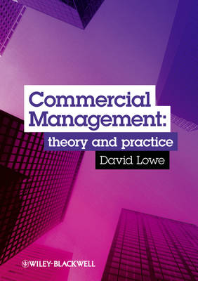Commercial Management by David J. Lowe