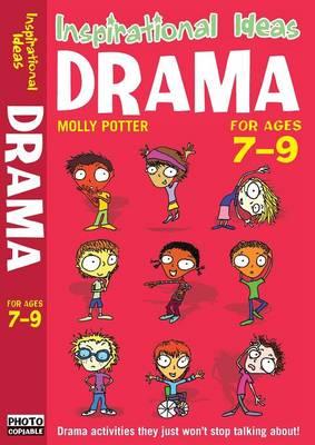 Drama 7-9 by Molly Potter