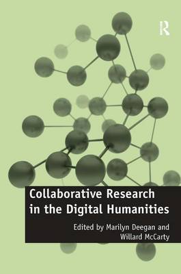 Collaborative Research in the Digital Humanities by Professor Willard McCarty