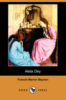 Aleta Dey (Dodo Press) book