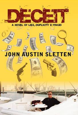 Deceit by John Austin Sletten