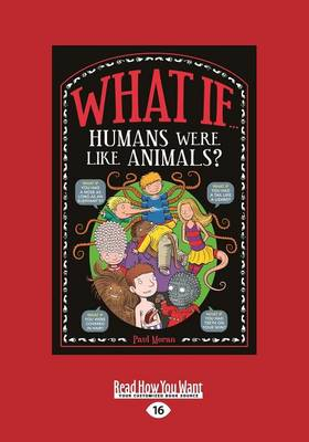What If Humans Were Like Animals by Marianne Taylor