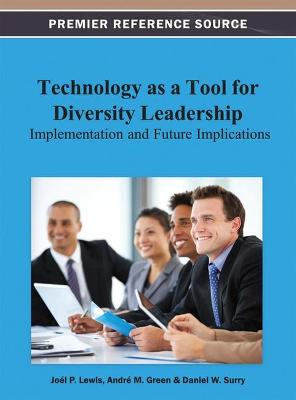 Technology as a Tool for Diversity Leadership by Joel P. Lewis
