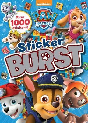 Nickelodeon PAW Patrol Sticker Burst by Parragon Books Ltd