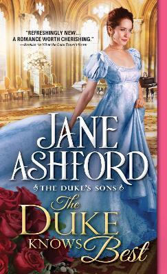Duke Knows Best by Jane Ashford