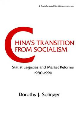 China's Transition from Socialism? by Dorothy J. Solinger
