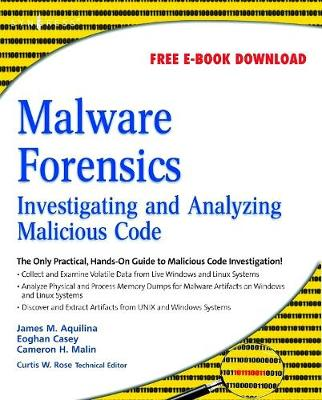 Malware Forensics by Eoghan Casey